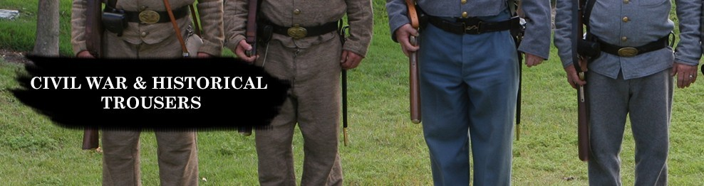 Civil War & Historical Trousers