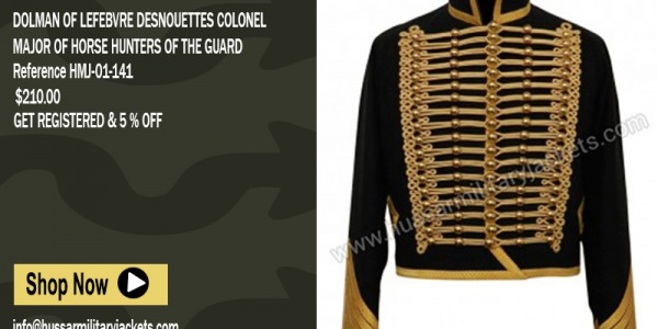 Dolman of Lefebvre Desnouettes Colonel Major of Horse Hunters of the Guard